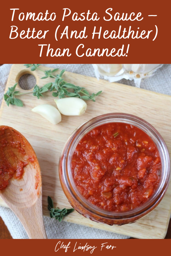 Tomato Pasta Sauce – Better (and healthier) than canned!