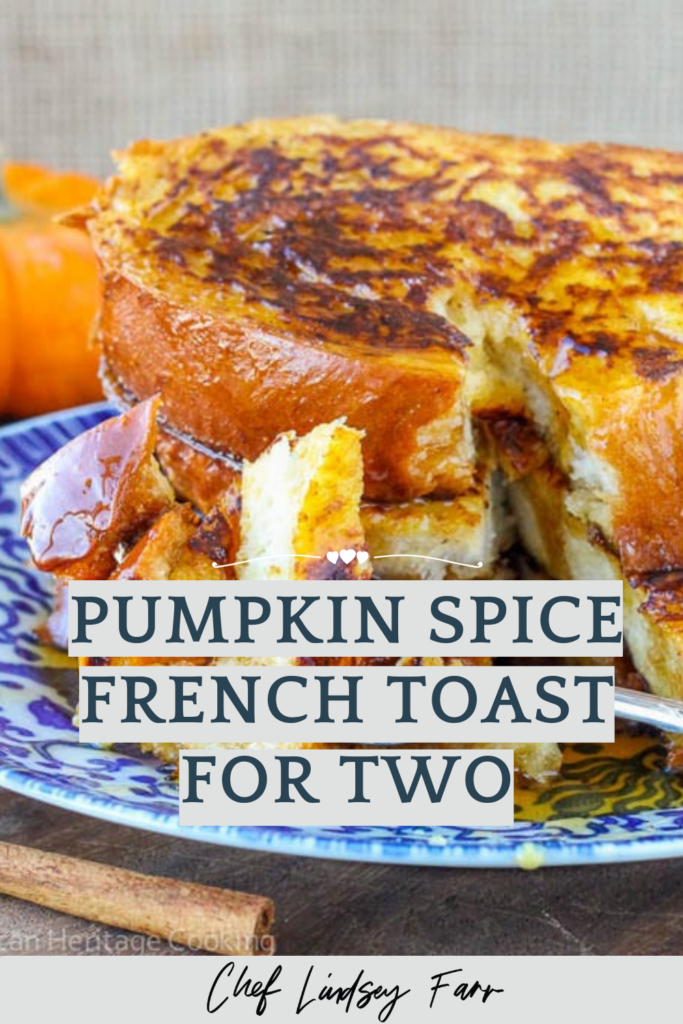 Pumpkin Spice French Toast For Two